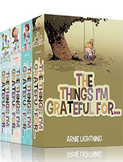 The Things I'm Grateful For by Arnie Lightning